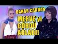 Download  Bahar Candan Merve'nin Şıklığını Görünce Kıskanıp Ağladı! MP3,3GP,MP4