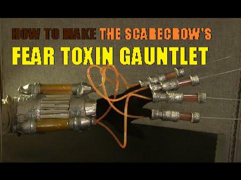 How to make Scarecrow's Fear Toxin Glove - Arkham Asylum
