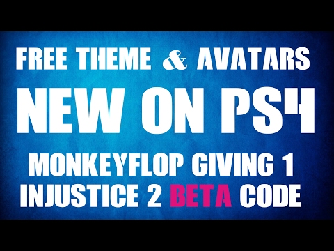 NEW ON PS4 - FREE THEME & Avatars - Giving 1 FREE Injustice 2 Beta CODE