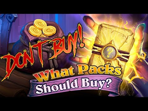 Don't buy these packs! What Hearthstone packs should buy in May 2018? Packs Guide