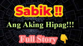 based on a true story ( ang aking Hipag)
