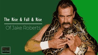 """Behind The Titantron   Snakebitten: The Rise & Fall & Rise of Jake """"The Snake"""" Roberts   Episode 35"""