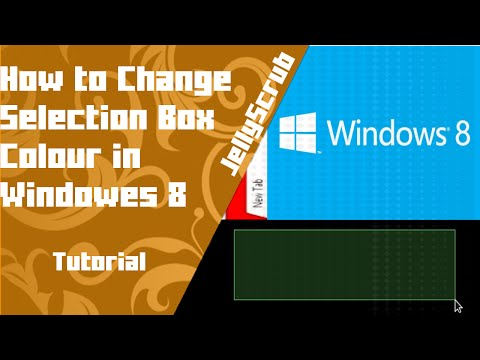 How To Change Selection Box Colour in Windows 8 / 10