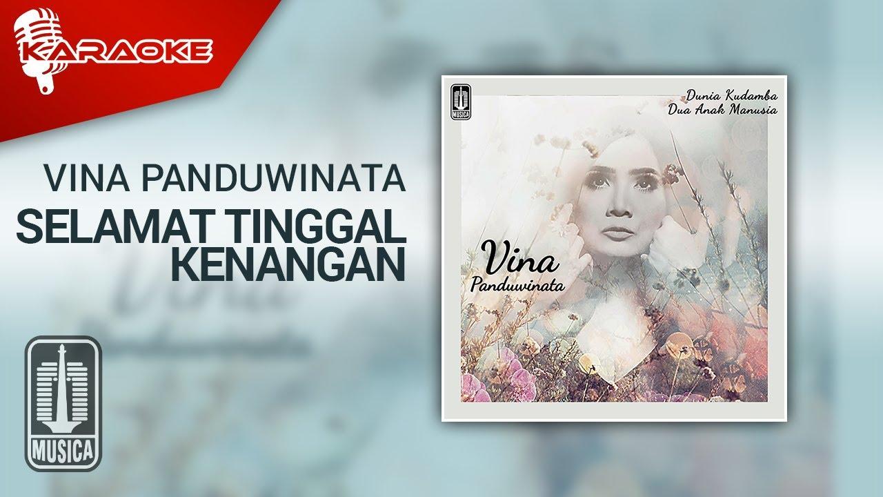 Download Vina Panduwinata - Selamat Tinggal Kenangan (Official Karaoke Video) MP3 Gratis