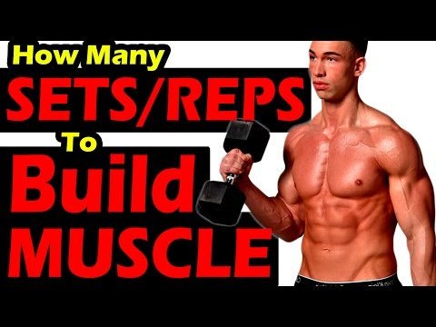 How Many SETS & REPS per MUSCLE Group to BUILD MUSCLE ➟ Week Workout for mass strength growth size
