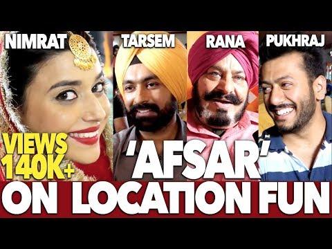 Afsar   On Location Shoot   Tarsem Jassar   Nimrat Khaira   DAAH Films
