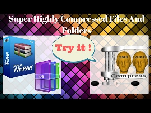 [How To] Super Highly Compressed Files And Folders With Using Winrar Compress [URDU/HINDI]