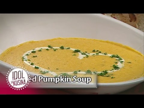 Idol sa Kusina recipe: Roasted Pumpkin Soup with Dennis Trillo