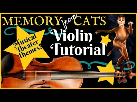 Violin Tutorial - Memory from Cats Musical - Andrew Lloyd Webber
