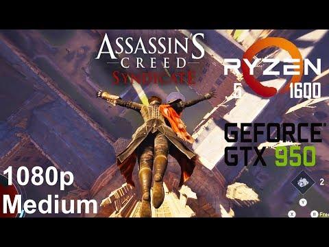 Assassin's Creed  Syndicate On Zotac GTX 950 + Ryzen 5 1600, Medium Settings, 1080p