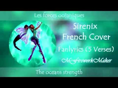 Winx Club - Sirenix Cover Fanlyrics (5 Verses) [French / Français] *Netflix HD*