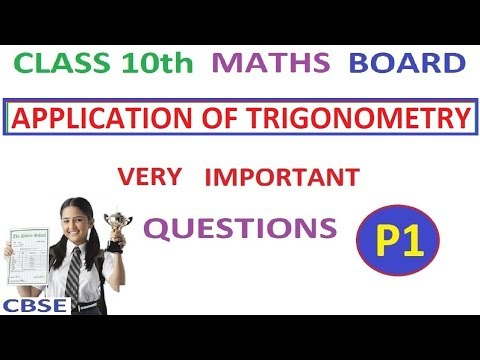 Class 10th Maths | Applications of Trigonometry Important Board Questions Part 1