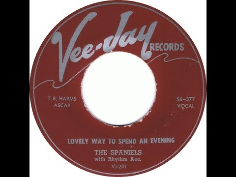 The Spaniels - A Lovely Way To Spend An Evening 1957