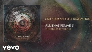 All That Remains - Criticism and Self Realization (audio)