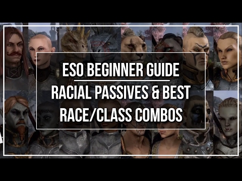 ESO Beginner Guide - Racial Passives and Best Race Class Combinations