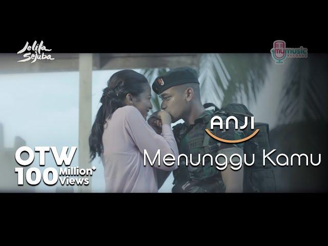 """Anji - Menunggu Kamu (From """"Jelita Sejuba"""")"""