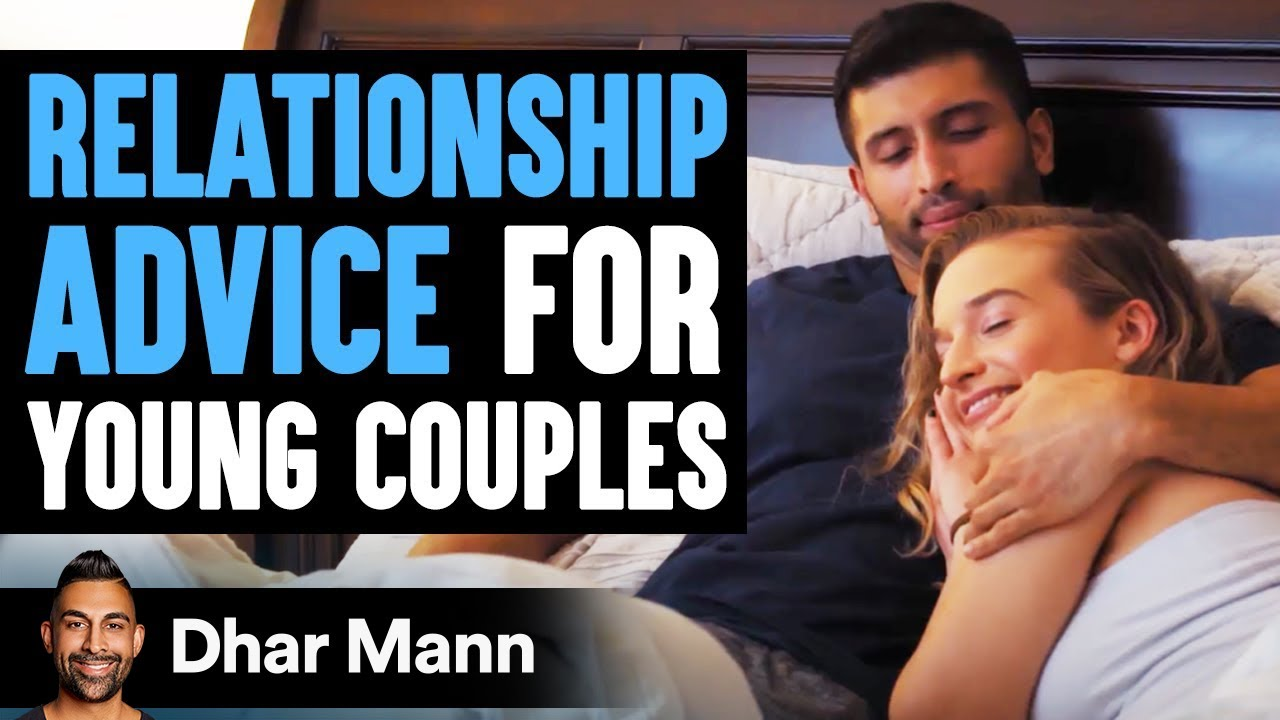 Relationship Advice For Young Couples | Dhar Mann