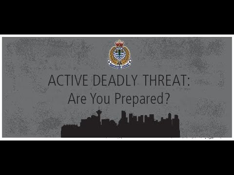 Active Deadly Threat