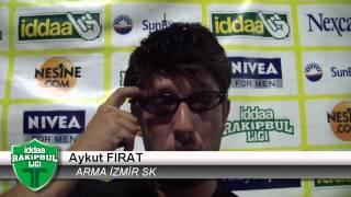 Iddaa Rakipbul İzmir Halı Saha Ligi Aykut Fırat Röportaj Arma İzmir