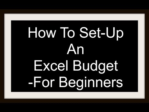 How To Set-Up An Excel Budget - For Beginners