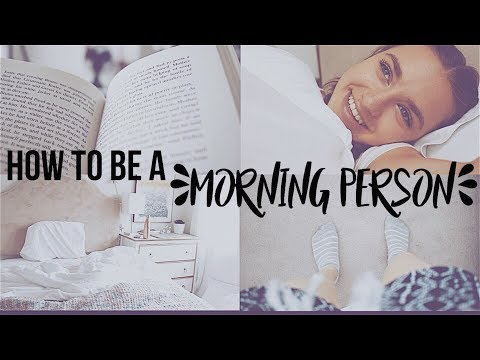 How To Be A Morning Person! // Morning Hacks
