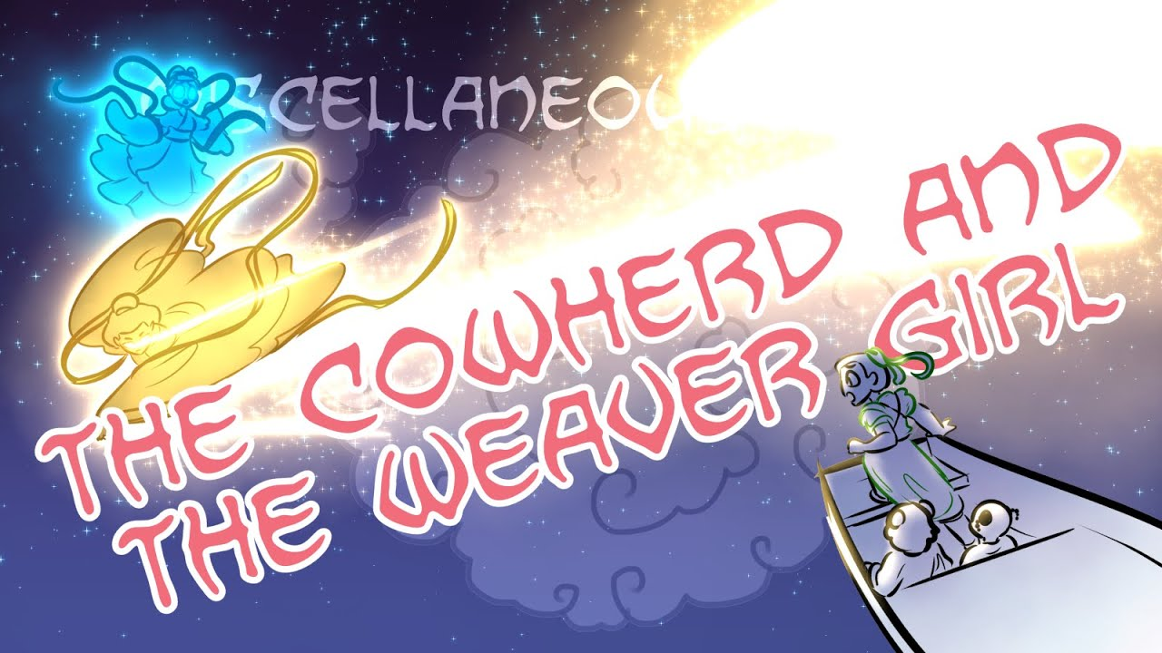 Miscellaneous Myths: The Cowherd And The Weaver Girl