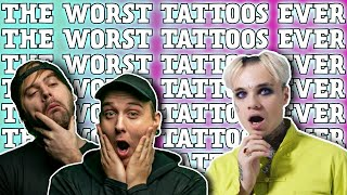 The Worst Tattoos Of All Time!