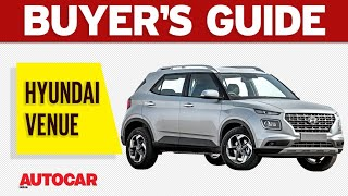 Hyundai Venue - Which Variant to Buy | Buyer's Guide | Autocar India