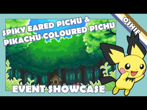 Spiky-Eared Pichu & Pikachu Coloured Pichu (Event Showcase)