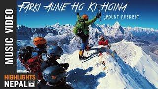 Farki Auney Ho Ki Hoina - Rajesh Payal Rai | Purushottam Sanu  | New Nepali Song | MISSION EVEREST