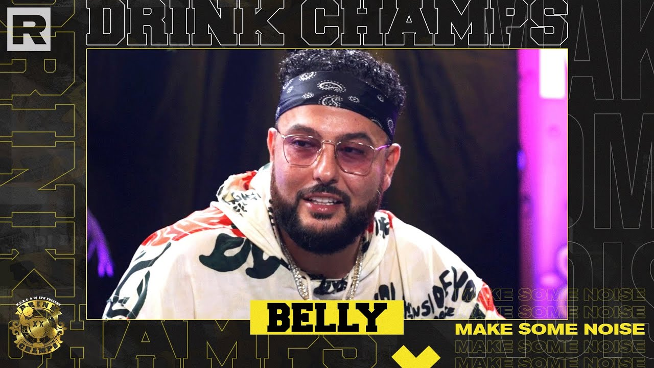 Belly On Writing For Beyonce and The Weeknd, Signing with  XO, His New Album & More   Drink Champs