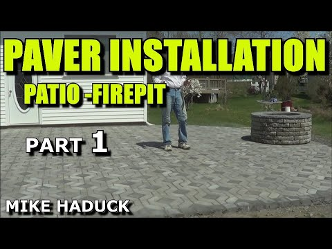 How I Install a paver patio (part 1 of 2) Mike Haduck (with firepit)