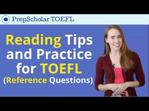 TOEFL Reading Tips and Practice | Reference Questions