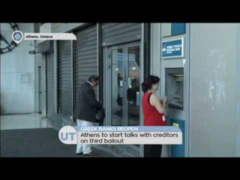 Greek Banks Reopen: Athens to start talks with creditors onthird bailout
