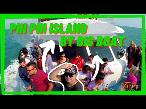 Phi Phi Island - Full Day Tour by Big Boat