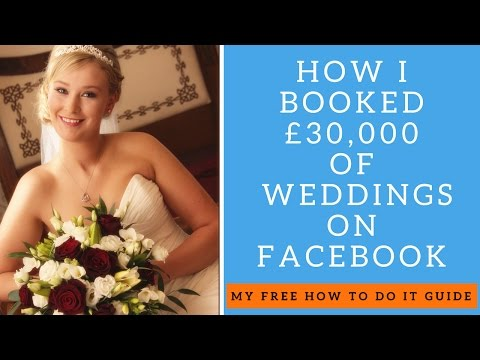 How to Book More Wedding Photography  through Facebook | Marketing Photography Business on Facebook