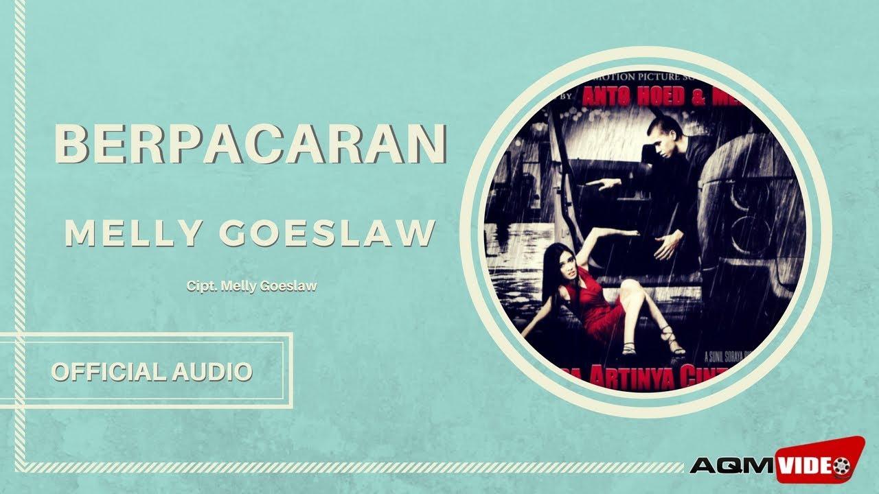 Melly Goeslaw - Berpacaran