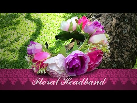 DIY: Floral Headband - Flower Crown Headband Tutorial
