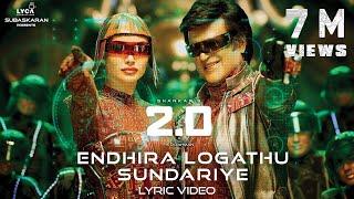 Endhira Logathu Sundariye (Lyric Video) - 2.0 [Tamil]   Rajinikanth   Shankar   A.R. Rahman