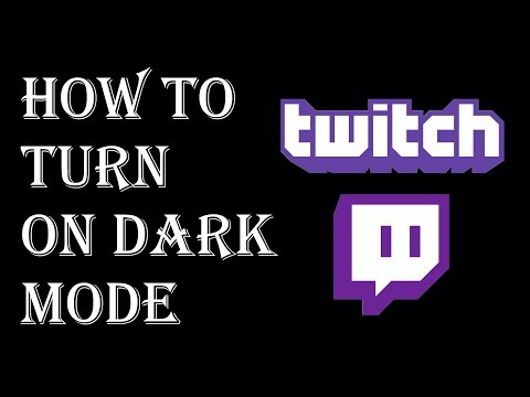 How to Turn on Dark Mode Twitch App - How to turn on Night Mode Twitch TV Android iPhone
