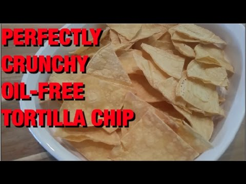 HOW TO MAKE OIL-FREE TORTILLA CHIPS