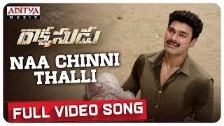 Naa Chinni Thalli Full Video Song   Bellamkonda Sreenivas, Anupama   Ramesh Varma   Ghibran