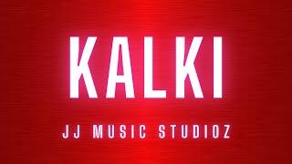 KALKI MASS BGM   JJ music StudioZ