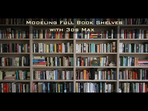Modeling a Full Book Case in 3ds Max