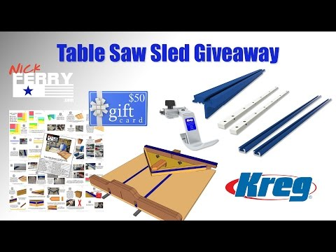 Table Saw Sled Giveaway (U.S. Residents only)