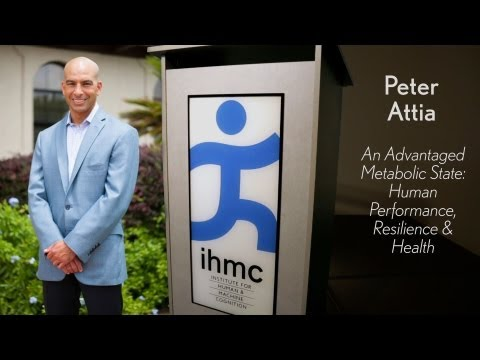 Peter Attia - An Advantaged Metabolic State: Human Performance, Resilience & Health