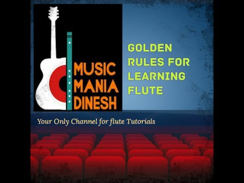 Lesson - 3 , 6 Golden Rules for quick learning flute in Nepali language