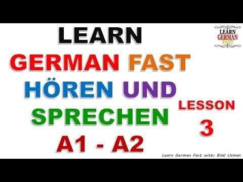 LEARN GERMAN FAST HÖREN UND SPRECHEN A1 - A2 LESSON-3
