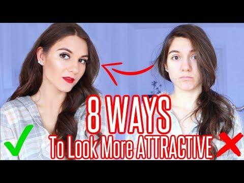 8 INSTANT WAYS TO LOOK MORE ATTRACTIVE!