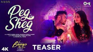 Peg Sheg Teaser - Bhangra Paa Le | Sunny, Rukshar | Jonita Gandhi, Akasa, Shashwat Singh, A bazz